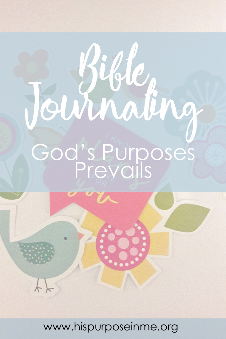 Bible Journaling Gods Purposes Prevails