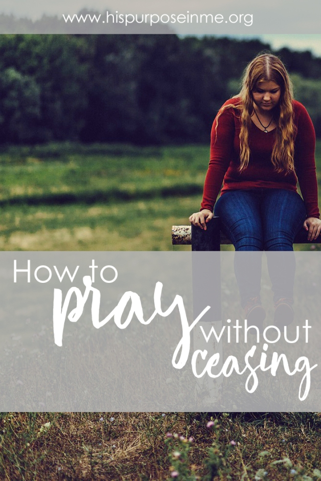 How to pray without ceasing