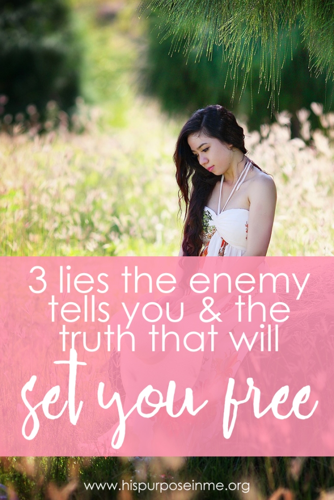 3 lies the enemy tells you and the truth that will set you free