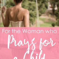 For the Woman who prays for a Child