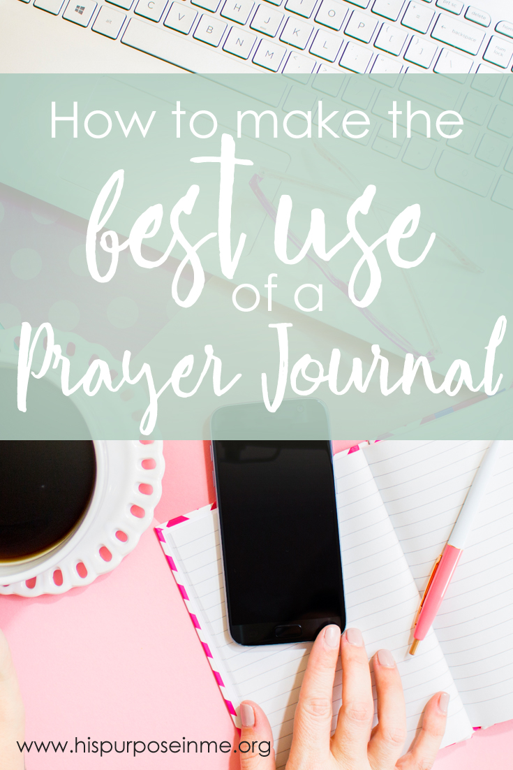 How to make the best use of a prayer journal