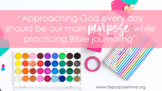 Knowing the Purpose of Bible Journaling 2