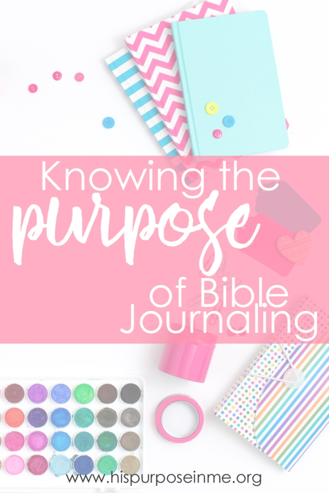 Knowing the Purpose of Bible Journaling