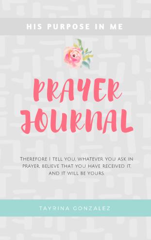Prayer Journal His Purpose In Me