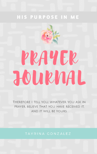 Prayer Journal His Purpose In Me