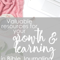 Valuable resources for your growth and learning in Bible Journaling.