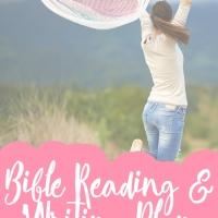 "Bible Reading & Writing Plan - ""Mourning into Dancing"""