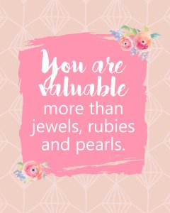 You are Valuable Printable