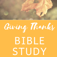 Giving Thanks Bible Study