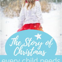 The Story of Christmas every child needs to know
