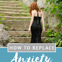 How to replace anxiety with peace.