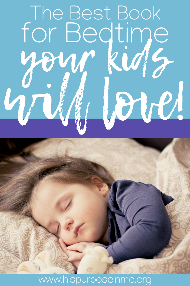 Bedtime can be quite challenging in some cases. Some kids just fall asleep fast and easy, others just don't. Some children need a bedtime story, a song or just a moment to speak. This can be transformed into a quality time with them. What tools do we have? Today I'm going to share with you a book you can use as a tool. It will bless you and your kids will love it!