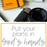 Put your plans in God's hands