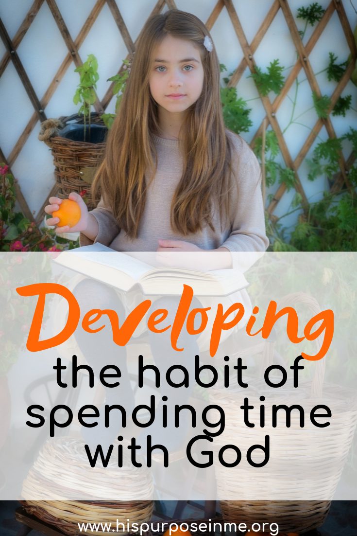the habit of spending time with God