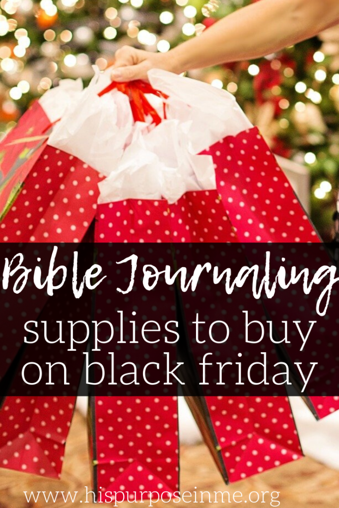Black Friday is just around the corner and I love looking for the best specials. I also like to do my shopping on Cyber Monday. This year I want to focus and look for new supplies for my bible journaling time. I think it is an excellent opportunity to take advantage of the best offers and get those supplies that I have wanted for so long but I have not been able to buy them for the high cost.