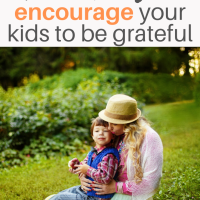 How to encourage your kids to be grateful