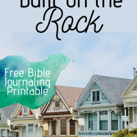 My House is built on the Rock - Free Bible Journaling Printable