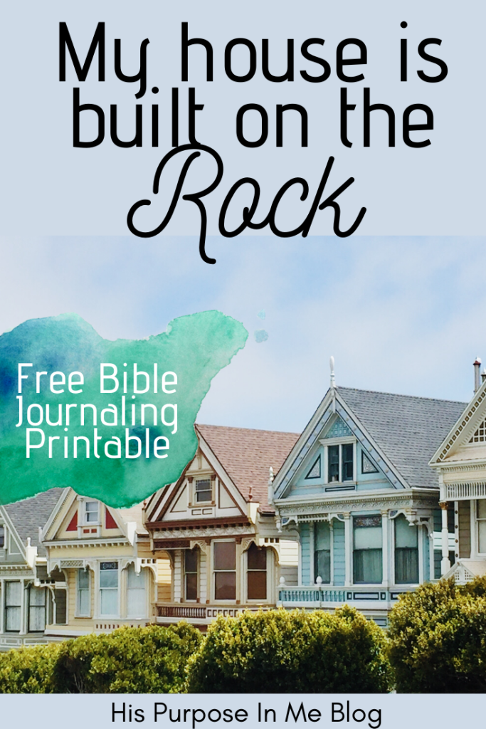 """In this time we have had to declare and believe that our house is built on the Rock. As the Bible verse says in Matthew 7:24 """"Therefore everyone who hears these words of mine and puts them into practice is like a wise man who built his house on the rock"""""""