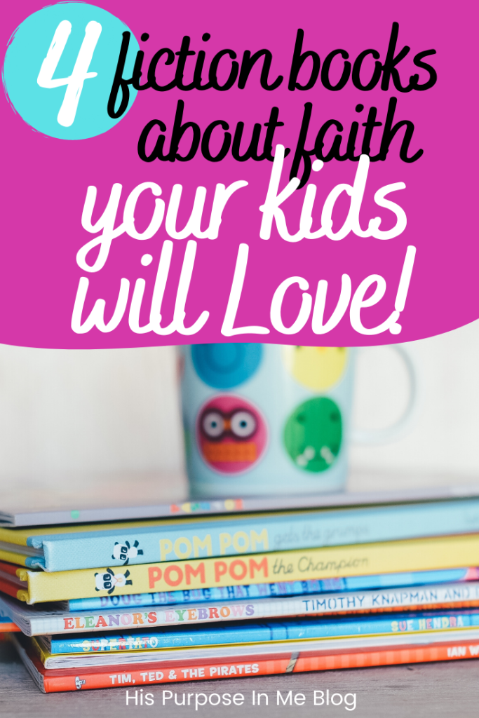 4 fiction books about faith for your kids - As a child I always liked to read and play with dolls. When I got to high school, I focused more on reading and learning English. There are many children today who love to read instead of playing video games and that it's good! Today I am sharing 4 fiction books about faith for kids.