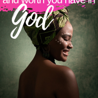 How to discover the glorious purpose and worth you have in God