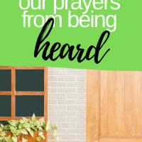 How to prevent our prayers from being heard